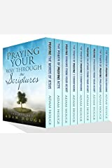 Pray Your Way Through The Scriptures! Kindle Edition