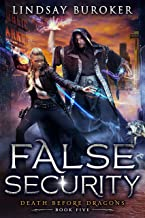 False Security: an Urban Fantasy Adventure (Death Before Dragons Book 5) (English Edition)
