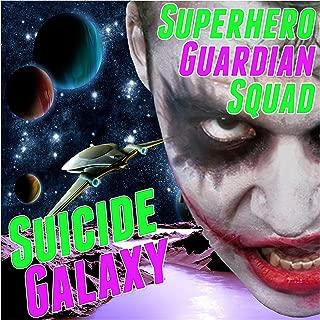 Superhero Guardian Squad: Suicide Galaxy