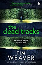 The Dead Tracks: Megan is missing . . . in this HEART-STOPPING THRILLER (David Raker Series Book 2) (English Edition)