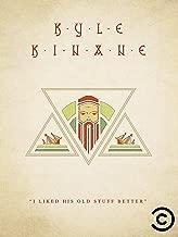 Kyle Kinane: I Liked His Old Stuff Better