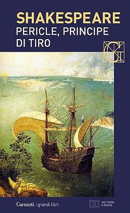 Pericle, principe di Tiro. Con testo a fronte