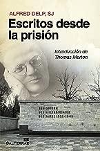 Escritos desde la prisión (Servidores y Testigos nº 132) (Spanish Edition)