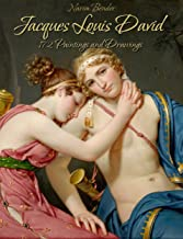 Jacques Louis David: 172 Paintings and Drawings (English Edition)