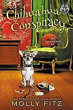 Chihuahua Conspiracy (Pet Whisperer P.I. Book 6)