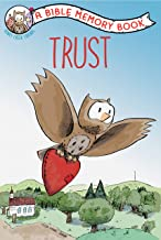 Trust: The Bible Memory Series (Our Daily Bread for Kids Presents)