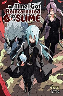 That Time I Got Reincarnated as a Slime, Vol. 6 (light novel) (That Time I Got Reincarnated as a Slime (light novel))