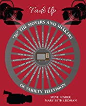 Fade Up: 26 The Movers and Shakers of Variety Television