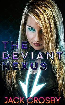 The Deviant Nexus