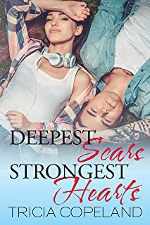 Deepest Scars: Strongest Hearts