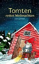 Tomten rettet Weihnachten: Eine schwedische Weihnachtsgeschichte (German Edition)