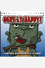 Ogre-ly Happy! Kindle Edition
