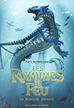 Les Royaumes de Feu (Tome 2) - La Princesse disparue (French Edition)