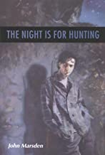 The Night Is for Hunting (Tomorrow Book 6)