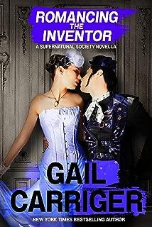 Romancing the Inventor: A Supernatural Society Novella