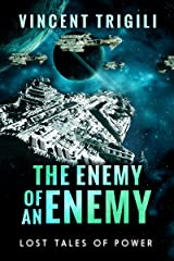 The Enemy of an Enemy (Lost Tales of Power Book 1) Kindle Edition