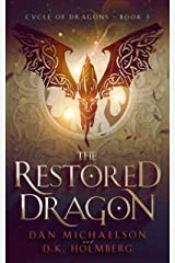 The Restored Dragon (Cycle of Dragons Book 5) Kindle Edition