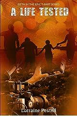 A Life Tested: A Life Singular, Book 5 Kindle Edition