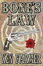 BONE'S LAW (Bone & Loraine Book 3)