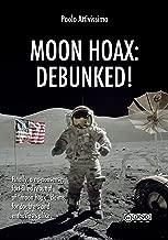 Moon Hoax: Debunked! (English Edition)