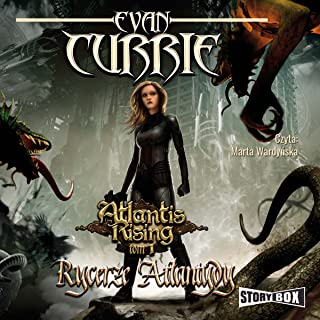 Rycerze Atlantydy: Atlantis Rising 1