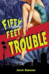 Fifty Feet of Trouble (City of Devils Book 2) Kindle Edition