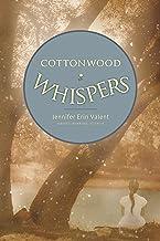 Cottonwood Whispers