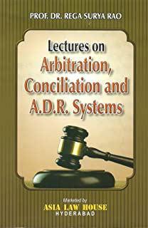 Lectures on Arbitration, Conciliation and A.D.R. Systems