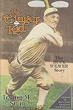 The Ginger Kid: The Buck Weaver Story