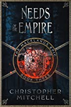 The Magelands Epic: Needs of the Empire (Book 3)