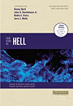 Four Views on Hell: Second Edition (Counterpoints: Bible and Theology)