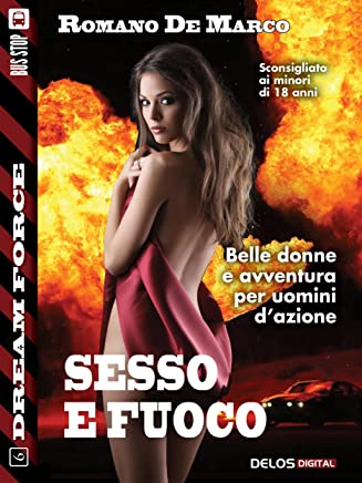 Chris Lupo: sesso e fuoco (Dream Force)