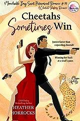 CHEETAHS SOMETIMES WIN (A Sweet Cheetah Shifters Romance): Moonchuckle Bay Sweet Paranormal Romance #14 Kindle Edition