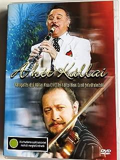 A két Kállai (DVD) - Válogatás Kállai Kiss Ernő és ifj. Kállai Kiss Ernő felvételeiből / Audio: Only Hungarian