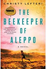 The Beekeeper of Aleppo: A Novel Kindle Edition