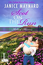Scot on the Run (Kilted Heroes Book 4)
