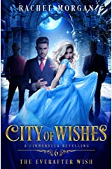 City of Wishes 6: The Everafter Wish Kindle Edition