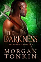 The Darkness (The Mother's Children Book 3)