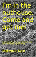 Best in the nuthouse Reviews