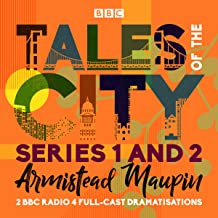 Tales of the City: Series 1 and 2: Two BBC Radio 4 full-cast dramatisations