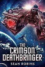 The Crimson Deathbringer (The Crimson Deathbringer Trilogy Book 1)