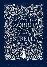 El zorro y la estrella / The Fox and the Star (Spanish Edition)