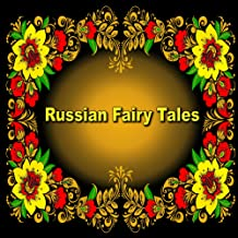Russian Fairy Tales: Illustrated Children's Book (English Edition)