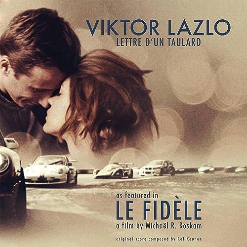 Lettre d'un Taulard (from the film Le Fidèle) by Viktor Lazlo, Raf Keunen  on Amazon Music - Amazon.com