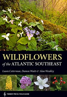Wildflowers of the Atlantic Southeast (A Timber Press Field Guide)