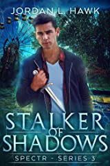 Stalker of Shadows (SPECTR Series 3 Book 1) Kindle Edition