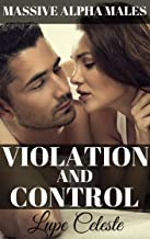 Violation and Control, Massive Alpha Males: Submissive Women Dominated