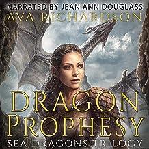 Dragon Prophecy: Sea Dragons Trilogy, Book 3