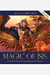 Magic of Isis: A Powerful Book of Incantations and Prayers (English Edition) Format Kindle