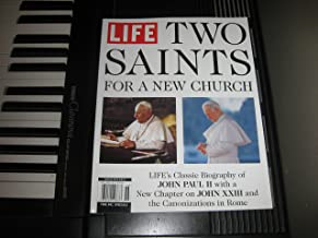 LIFE - TWO SAINTS For A New Church. Special Edition 2014.